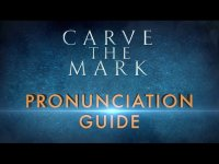 Carve The Mark | Veronica Roth's Pronunciation Guide